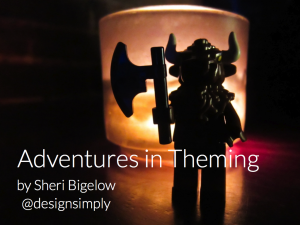 Adventures in Theming
